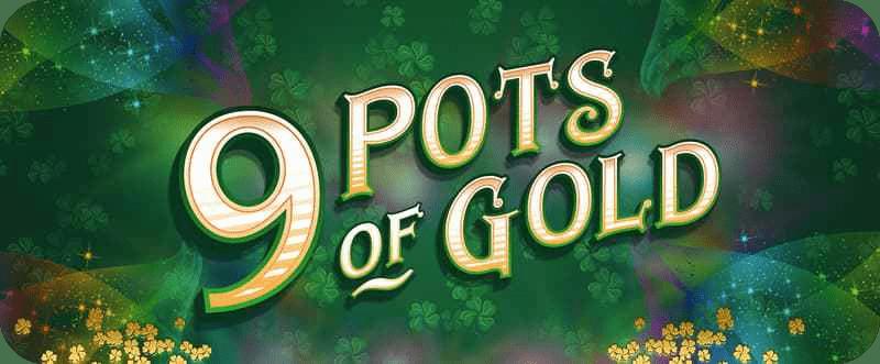 9 Pots of Gold Slots Racer
