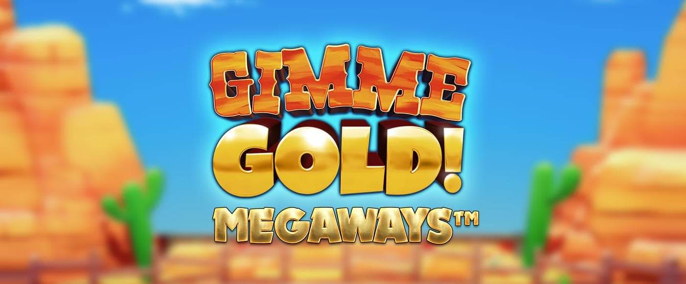 Gimme Gold Megaways Review